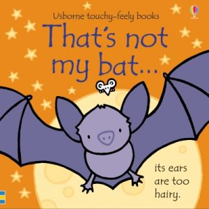 That's Not My Bat Touchy-Feely Board Book