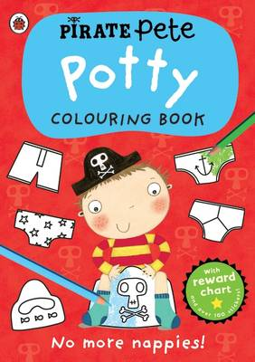 Pirate Pete's: Potty Colouring Book