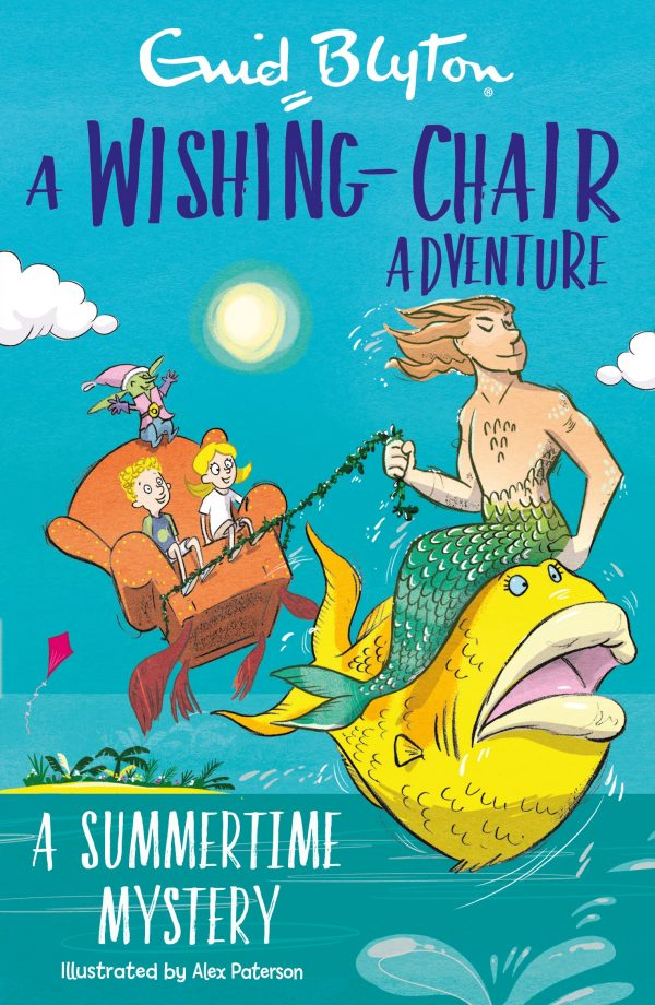 A Wishing-Chair Adventure: A Summertime Mystery