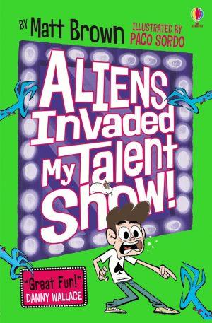 Dreary Inkling School: Aliens Invaded My Talent Show!