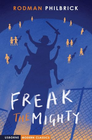 Freak the Mighty Usborne Modern Classic